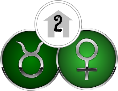 The Second House, ruled by Taurus & Venus