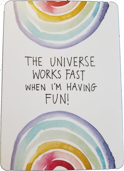 HAVE FUN - Universe Has Your Back