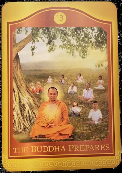 THE BUDDHA PREPARES - The Akashic Tarot