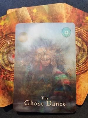 THE GHOST DANCE - Mystical Shaman Oracle, Colette Baron-Reid