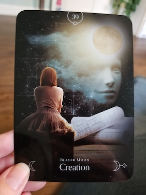 CREATION: Beaver Moon - Queen of the Moon Oracle, Stacey Demarco