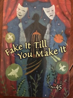 FAKE IT TIL YOU MAKE IT: Trust Your Vibes Oracle by Sonia Choquette