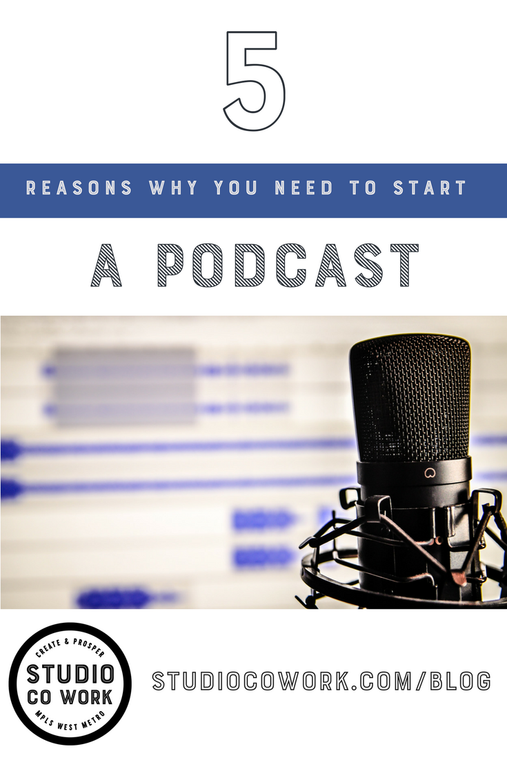 5 Reasons why you need to start a podcast!