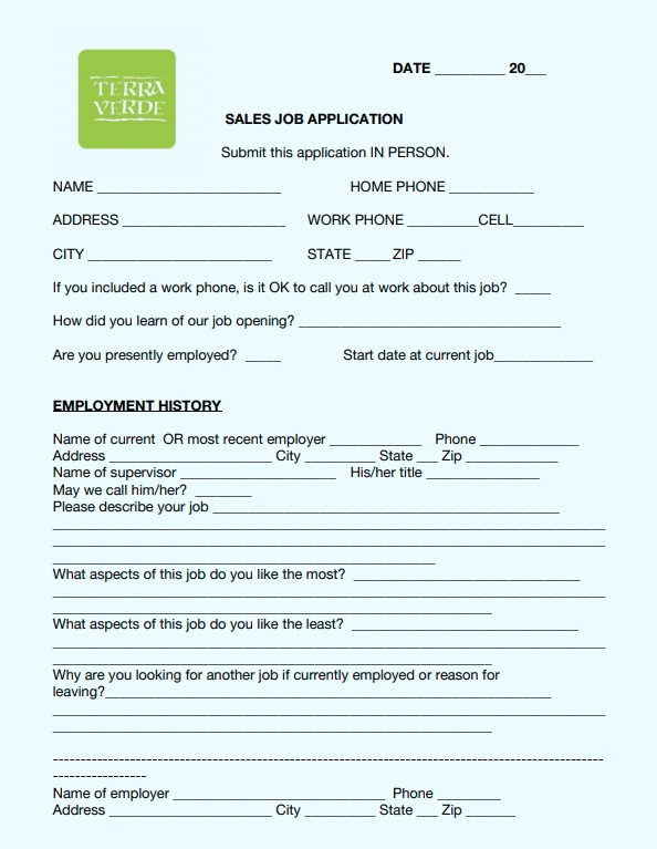 Click here  to download application. Please drop off application in-store, or email it to cbaker@terraverdestyle.com