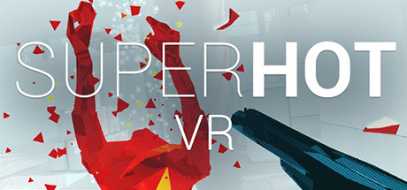 Super Hot VR    Lose track of what's real. Commit yourself, body and mind. Confront the brutal world of SUPERHOT VR. Enemies pouring into the room from all sides, bullets coursing through the air...    Learn More