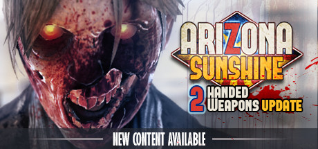 Arizona Sunshine    (4 People Multiplayer Available!)   Arizona Sunshine puts you in the midst of a zombie apocalypse. Handle weapons with real-life movements, freely explore a post-apocalyptic world, and put your survival skills to the test in VR.    Learn More