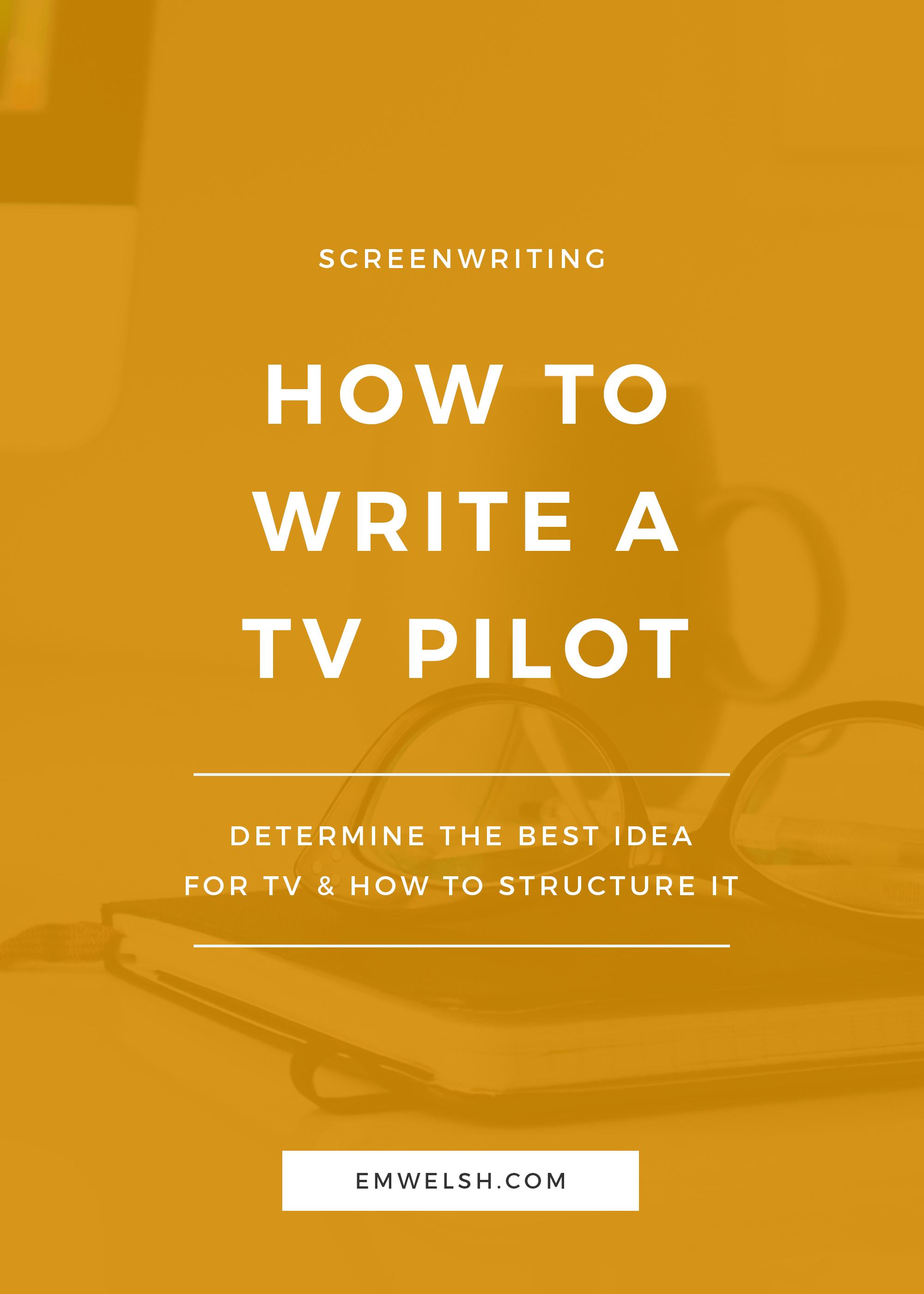write a pilot script