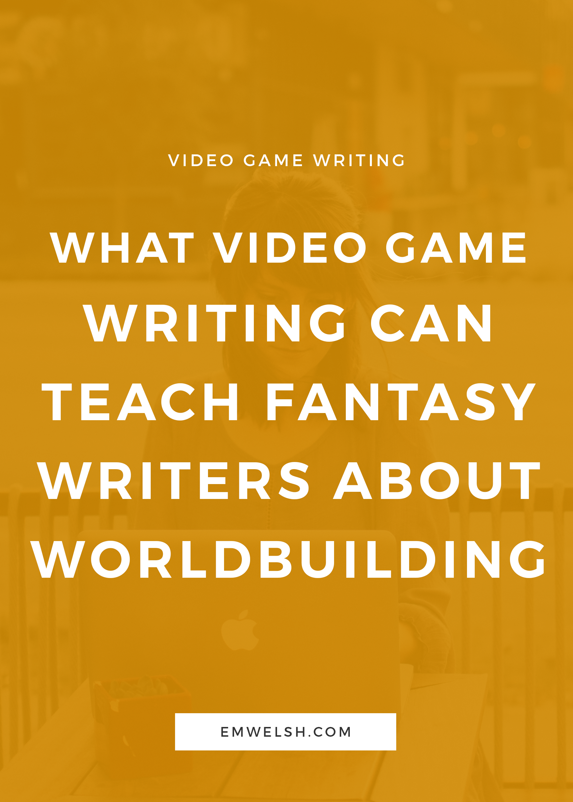 Video_Game_Writing_Fantasy_Writers_Worldbuilding.png