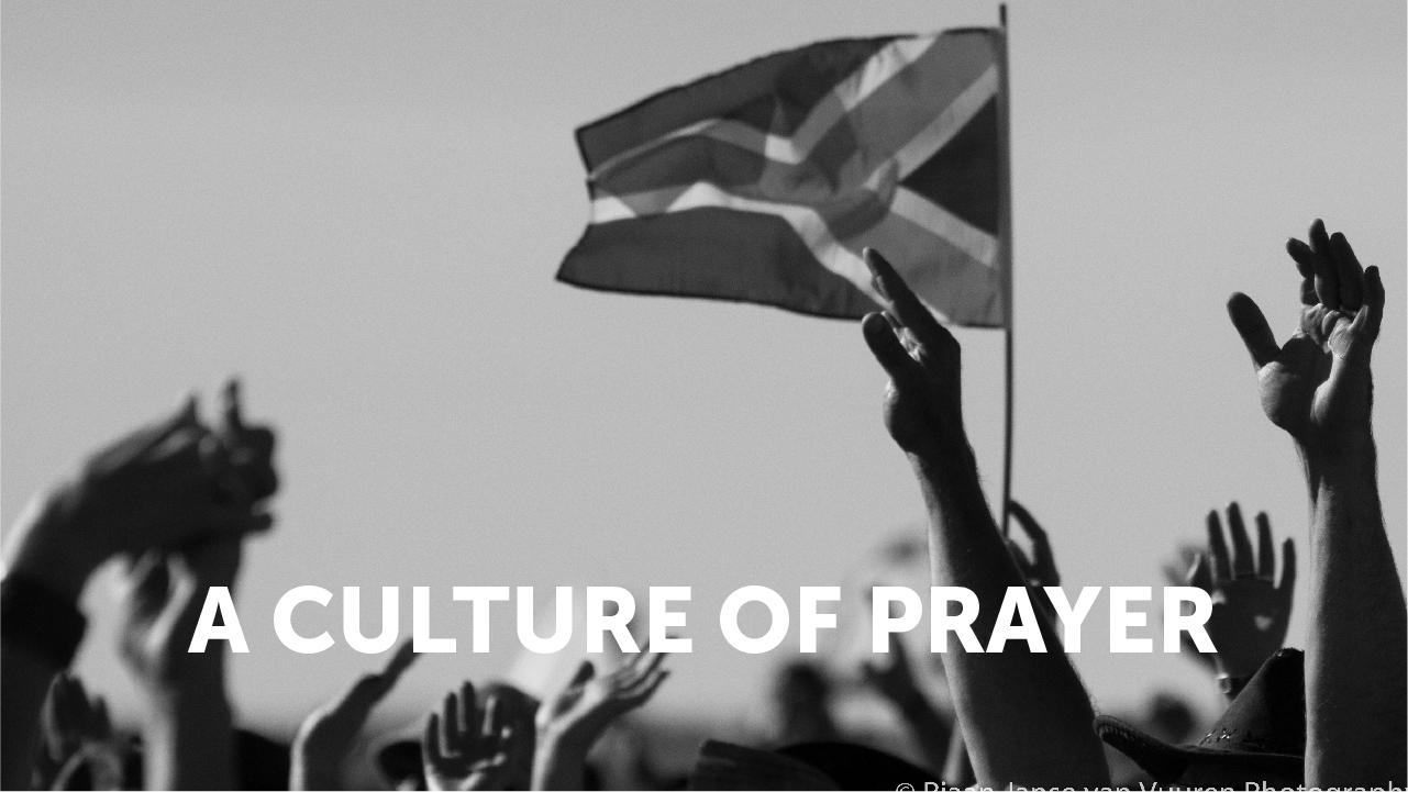 A culture of Prayer