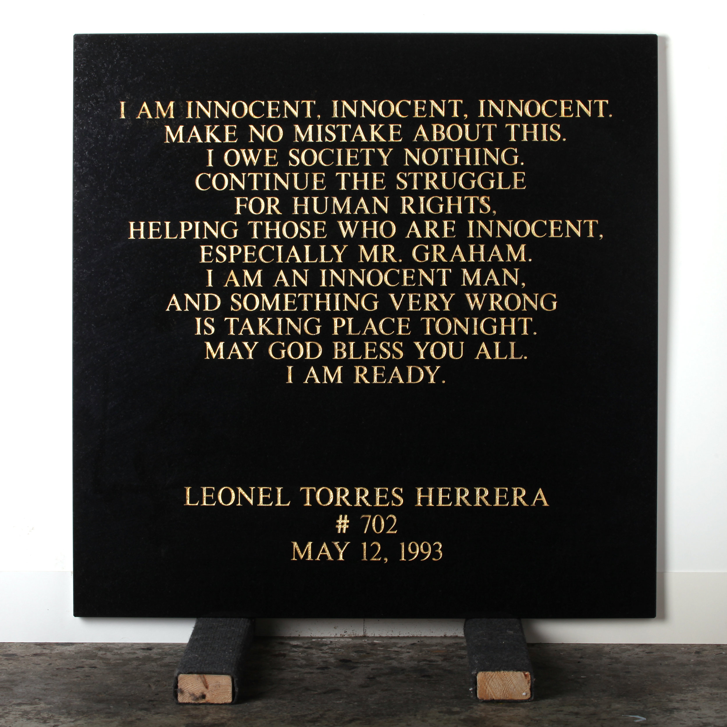 Last Statement /  Plate VI. # 702 Leonel Torres Herrera  Marble / Sandblasted Letters / 24 Carat Gold Leaf 80 x 80 x 3 cm / 31 x 31 x 1,5 in Collection of Per Fronth