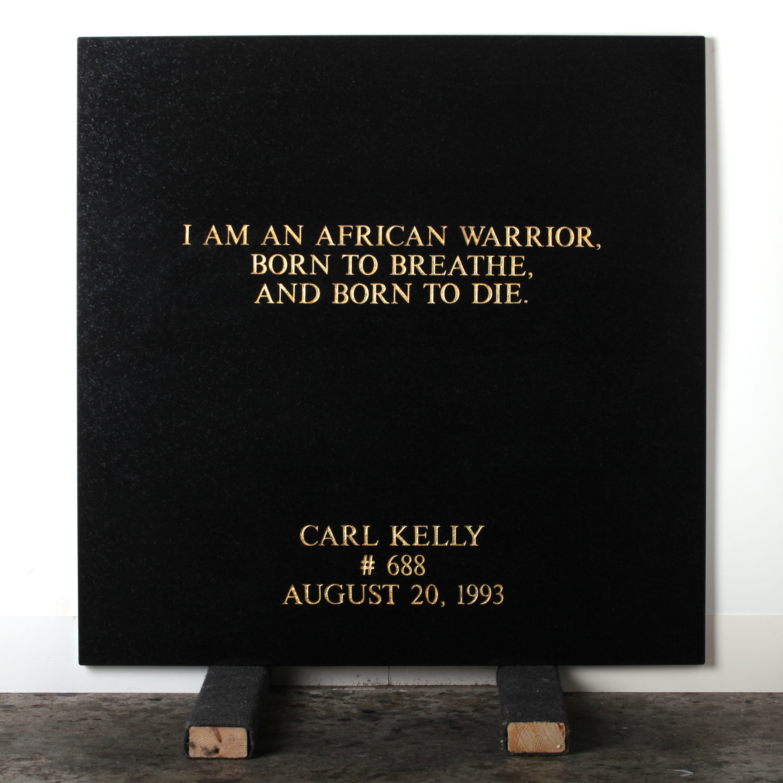 Last Statement /  Plate VII.. # 688 Carl Kelly  Marble / Sandblasted Letters / 24 Carat Gold Leaf 80 x 80 x 3 cm / 31 x 31 x 1,5 in Collection of Per Fronth
