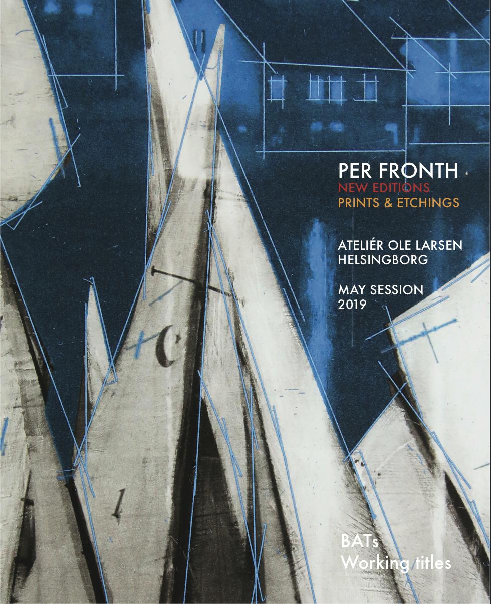 2019: eCatalogue  Per Fronth Editions: New Prints & Etchings Ateliér Ole Larsen