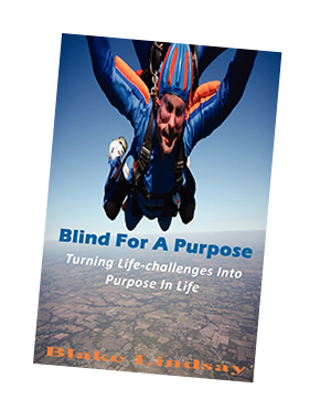 CHECK OUT BLAKE'S INSPIRATIONAL AUTOBIOGRAPHY  BLIND FOR A PURPOSE  TODAY!