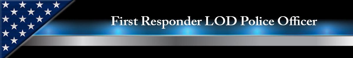 First Responder LOD Police