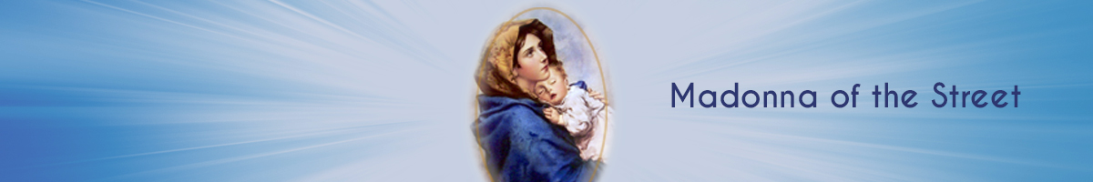 Madonna of the Street