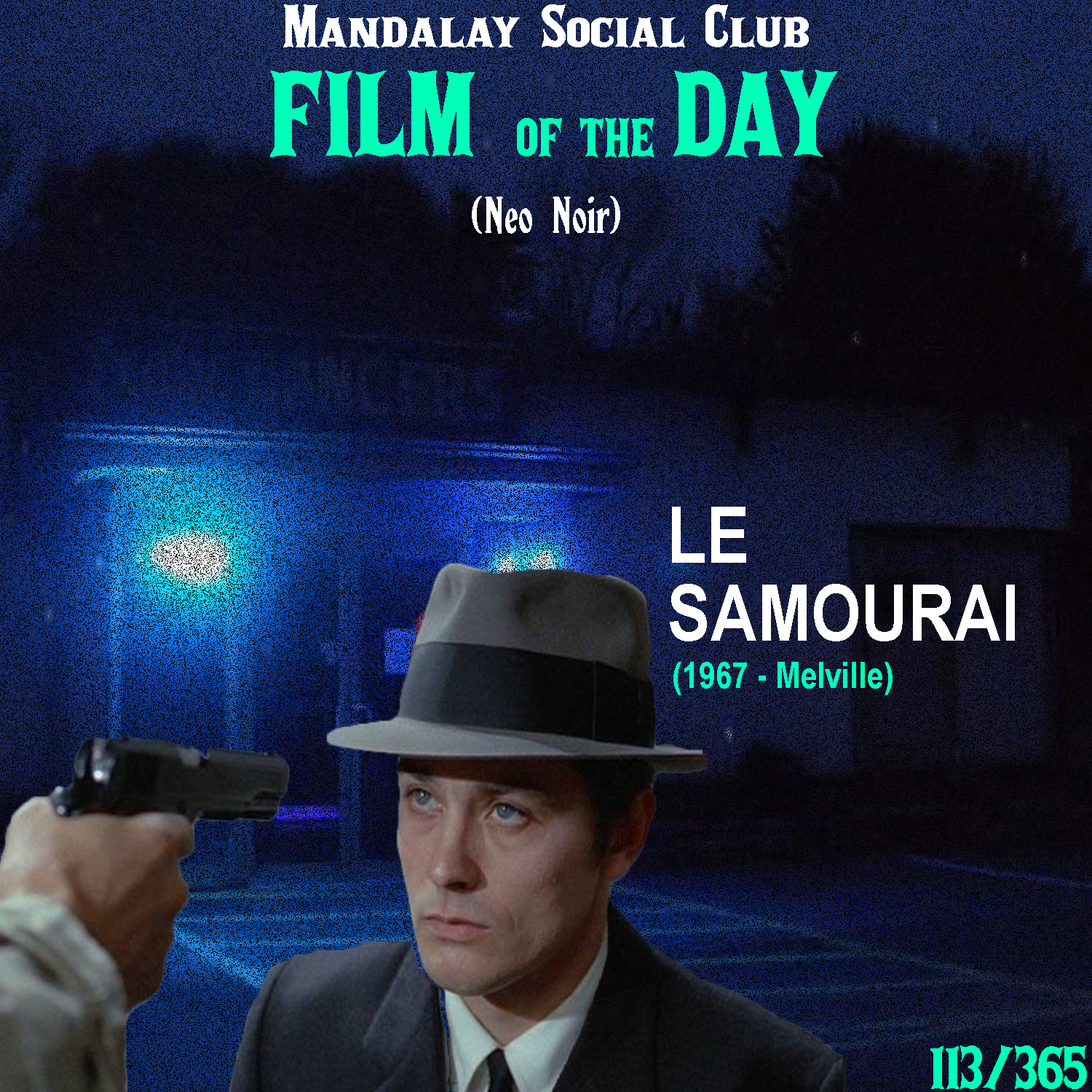 LE SAMOURAÏ     (dir. Jean-Pierre Melville)    Le Samouraï  is Melville's ode to American crime cinema from the 40s and 50s with a flare of modern French pop culture.   Le Samouraï  stars Alain Delon as a hired assassin with a samurai-like mythos sent to take out the owner of a nightclub. When he gets questioned and taken in by the police, the men who hired him now set him up to ensure that he doesn't squeal.  Melville took all the striking and moody aspects of the American film noir and incorporated it into a modern setting in 60's France.  Le Samouraï  is one of the best examples at how dynamic film noir traits are and how far their influence reached!    5/5     WATCH: The Criterion Channel