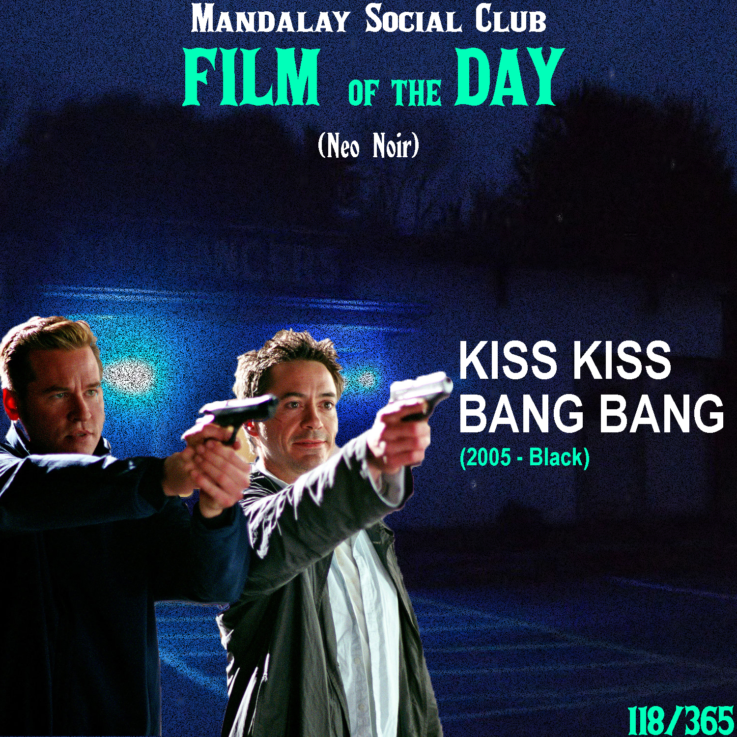 KISS KISS BANG BANG     (dir. Shane Black)   Shane Black's directorial debut came with the more comedicly-toned Neo-noir  Kiss Kiss Bang Bang .  The film stars Robert Downey Jr. as Harry, a thief in New York City who unknowingly stumbles into a movie audition when running from the police. He just so happens to get the part that sends him down to LA where he runs into a childhood friend. While following a detective played by Val Kilmer in order to prep for a role, Harry gets involved in a very real murder plot.   Kiss Kiss Bang Bang  works as a Neo-noir, because it so consciously dismisses, and at times makes fun of, the rudimentary 'noir' tropes. Downey's character is a quick witted smart mouth that narrates the film and constantly finds himself poking fun at himself, the viewer, and any genre expectations. It's pretty obvious that this role helped shoe him into the role of Tony Stark later on.   Kiss Kiss Bang Bang  satirical approach to the genre makes for one of the most interesting Neo noirs of the 00s!    4/5     WATCH: Putlocker, iTunes