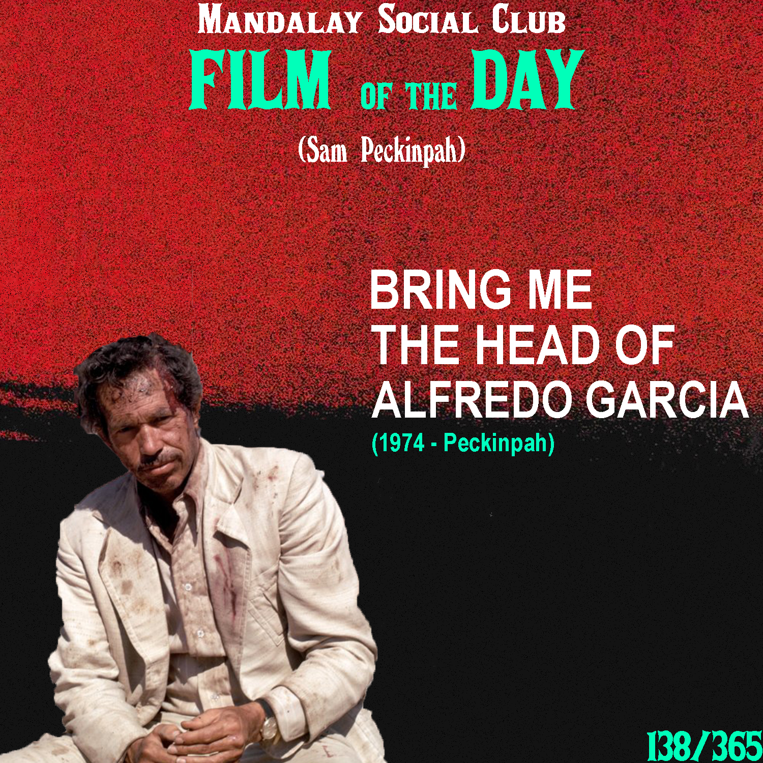 BRING ME THE HEAD OF ALFREDO GARCIA     (dir. Sam Peckinpah)   Right next to  The Wild Bunch ,  Bring Me the Head of Alfredo Garcia  stands up as one of Peckinpah's true masterpieces.  Warren Oates stars as Benny, an American that plays the piano in an American-run Mexican bar. While working, he's approached by a couple of bounty hunters who are looking for the head of a man named Alfredo Garcia, who impregnated the daughter of a Mexican crime lord. Benny claims to not know him, but decides to embark on the journey when he finds out Garcia has already been killed in a car accident. Eager to collect, Benny sets out to bring back Alfredo Garcia's head. But, it might cost him his own.  According to Peckinpah himself, this is the only film off his that was released just as he intended it. Meaning that the producers and financiers stayed out of the editing room and let Peckinpah do his thing.  Alfredo Garcia  was filmed on a pretty low budget, thus allowing Peckinpah full creative control. It's filled with all the classic Peckinpah traits that have highlighted his career up to this point, but this time it's done with an unfaltering sense of vision from Bloody Sam himself.  Bring Me the Head of Alfredo Garcia  is not only one of the finest movies of the 1970s, but in my eyes, it is the  essential  Peckinpah film.    5/5     WATCH: Putlocker (FREE)
