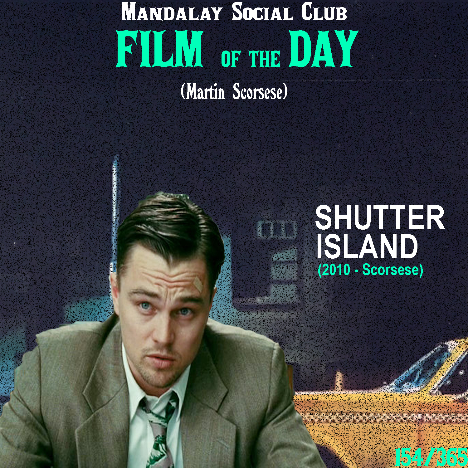 SHUTTER ISLAND     (dir Martin Scorsese)    Shutter Island  is very much Scorsese's take on a   Hitchcockian concept and it plays out just like a film from the master of suspense!  Leonardo DiCaprio stars in his 4th role for Martin Scorsese as Teddy Daniels, an investigator who sails over to Shutter Island, a menacing mental hospital housing the most dangerous and mentally unstable criminals. he arrives to investigate the disappearance of a vicious murderer, but while there Teddy begins to slowly realize that he might have been led on a wild goose chase.  This is one of the films that constantly captivates me because no matter how many times you watch it, you always find something new. Scorsese was perhaps most attentive to details in this film and it takes the role as one of Scorsese's most psychological pictures. While all the twists make for one great shock the first time only, the whole adventure that is  Shutter Island  only grows more and more enticing with each viewing.    5/5     WATCH: Hulu