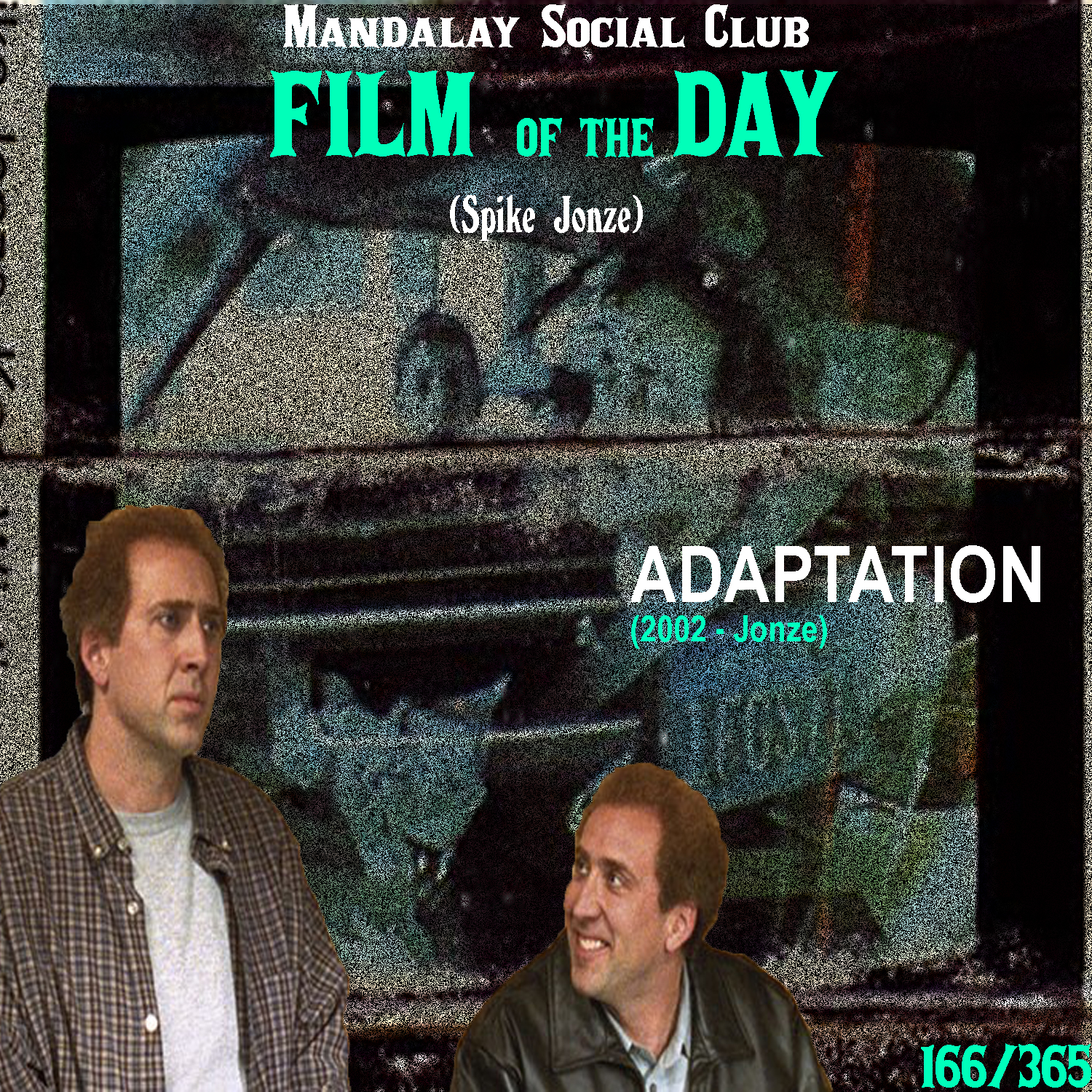 ADAPTATION     (dir. Spike Jonze)   Spike Jonze's second film was also written by Charlie Kaufman and their undeniable chemistry is even more evident the second time around!  Adaptation is even more matter than being John Malkovich was. This time around Charlie Kaufman rights himself into his own script. Nicolas Cage plays Charlie Kaufman as well as his fictionalized twin Donald. The two of them are both screenwriters but Charlie, the more introspective of the two, has a great deal of trouble adapting a book that he's been assigned to write the screenplay for. The film opens with behind the scenes footage from the filming of Being John Malkovich and shows Kaufman (Cage) on set standing timidly off to the side. After going home after feeling unimportant on the set, he finds himself in an intense writer's block. At his wit's end, he decides to write himself into his own script, changing the entire concept of what the film was to be about.  In an additional plot line we see Meryl Streep as Susan Orlean, the author of the book about flowers Kaufman was adapting, as she goes through her journey of writing the book that was initially intended to be the story line of the film.  The first two acts of this film are very much like a documentary. Not in it's visuals, but with how the story's structured. Everything up to the wacky ending in the Florida Everglades is just a re-enactment of what Charlie Kaufman actually did when assigned to adapt a book about flowers into a screenplay. Spike Jonze effortlessly plays with our perception of time and location as he perfectly entwines the main story with Nicolas Cage and the second story with Meryl Streep and into one satisfying vision.    5/5     WATCH: Putlocker (FREE), iTunes (RENT)
