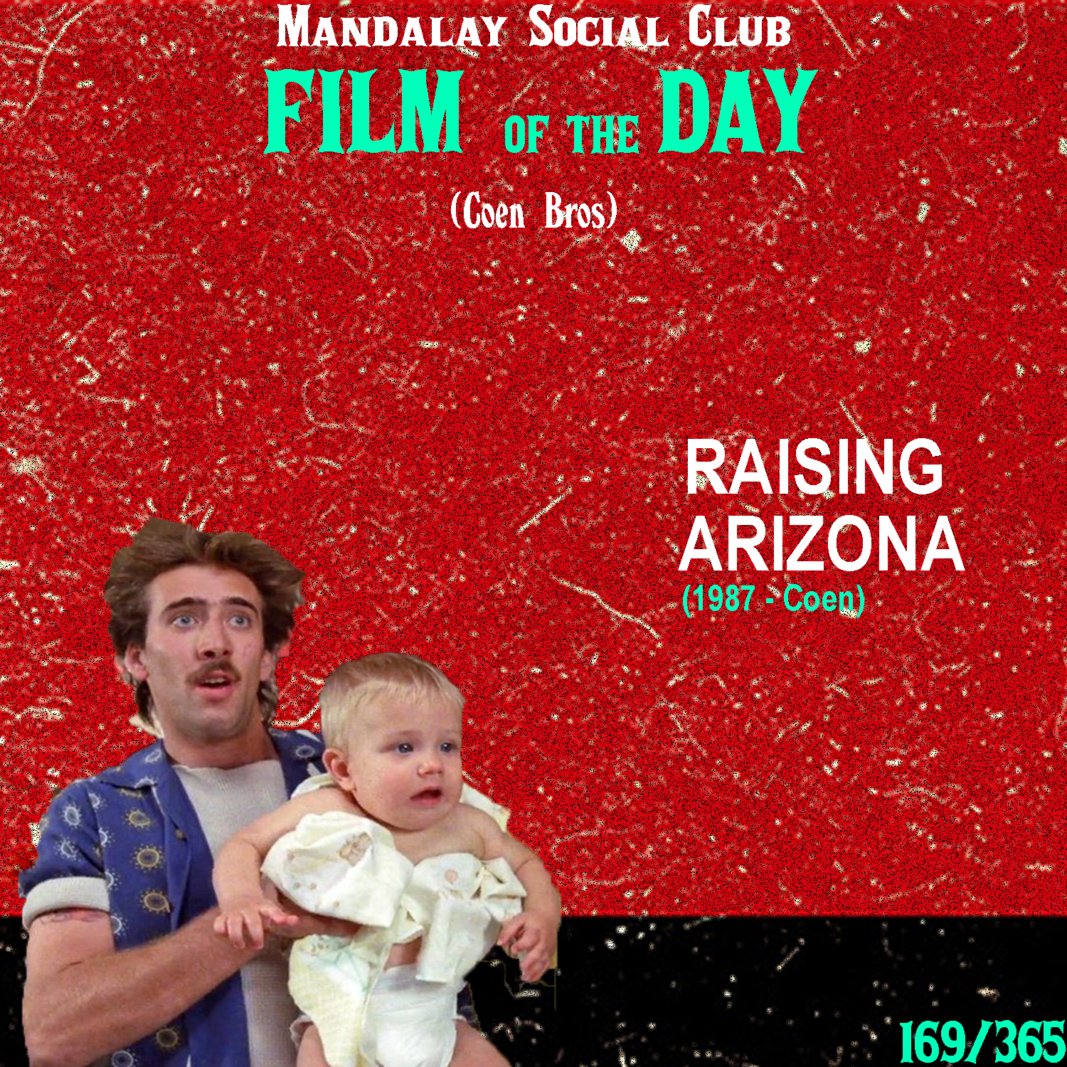 RAISING ARIZONA     (dir. Coen Bros)   The Coen's sophomore effort introduced them to the comedy genre, which would become a massive staple in the Coen's filmography from this point on.  Nicolas Cage and Holly Hunter star as the Mcdonough's, a couple made up of Hi and Ed, a criminal and cop respectively. The two meet and get married after Hi's frequent trips to the local jail. After finding out that Ed is infertile, herself and Hi get the idea that they ought to steal one of five Arizona children born to local millionaire Nathan Arizona. Once they get away with it, they realize that Mr. Arizona has sent a bounty hunter on their trail to return the missing child back to his rightful home.  The Coen's have been known for their stark use of comedy and  Raising Arizona  still holds up as one of the funniest films in their lengthy filmography. Nicolas Cage gives the performance of a lifetime as Hi, while the Coen's are able to masterfully match Cage's high energy with an idiosyncratically bizarre universe where these characters traverse.    5/5     WATCH: Putlocker (FREE), iTunes (RENT)