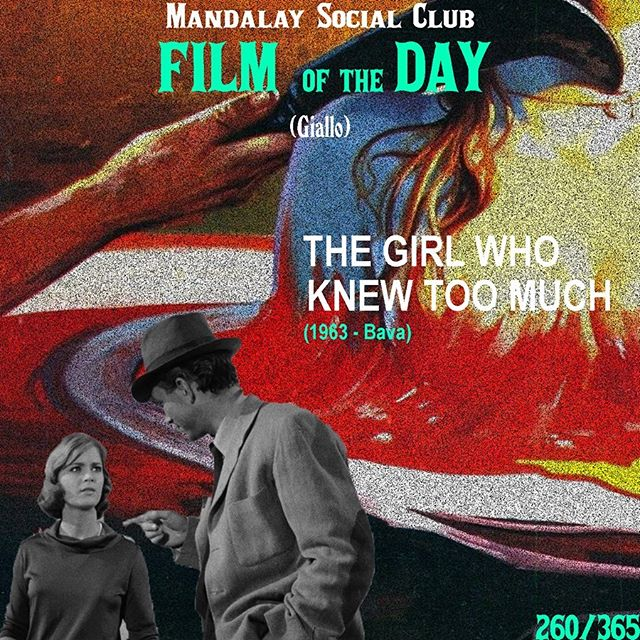 Day 260/365: The Girl Who Knew Too Much (Dir. Mario) - 1963 🇮🇹 —- Mario Bava, a master in Italian Horror, had hit a crossroads in his career until he stumbled upon Pulp crime novels and incorporated it in to his films. Thus, leading to the creation of the Giallo genre - a sub genre within horror that focused on outsiders, particularly women who find themselves in gory Hitchcockian situations! —- SWIPE ➡️ to see our favorite scene from The Girl Who Knew Too Much! —- The first Giallo film, The Girl Who Knew Too Much, follows an American girl named Nora who falls unconscious in Italy before waking up and witnessing a murder. However, no body has been found or reported, leading Nora to investigate even further!