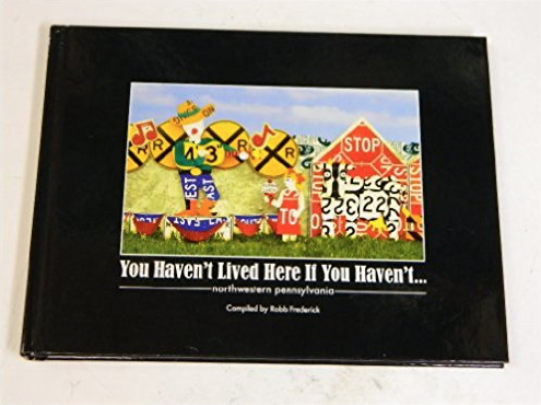 You Haven't Lived Here If You Haven't... Erie, PA Schaefer's Auto Art