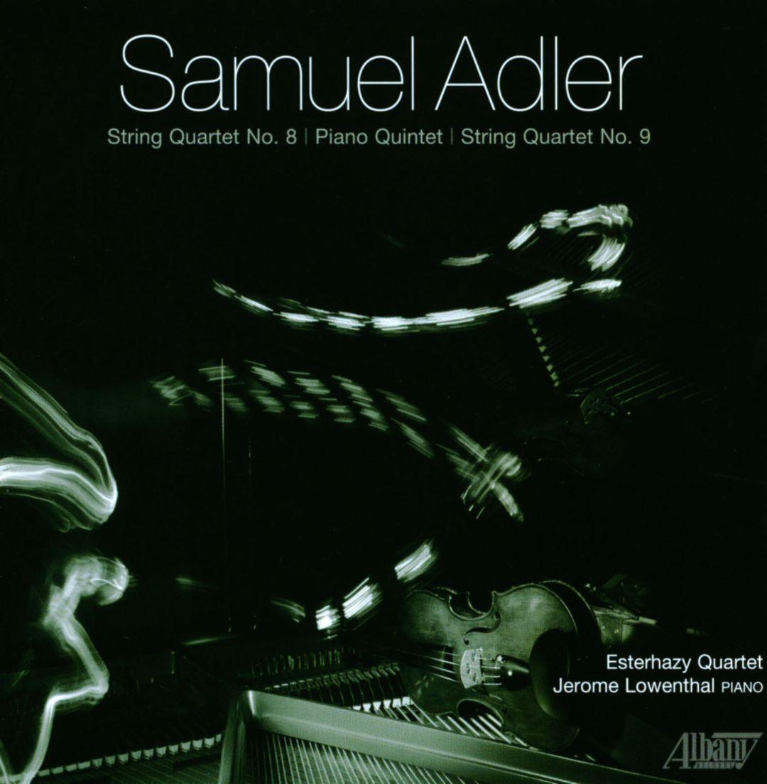 Sam Adler: Quartets and Quintet