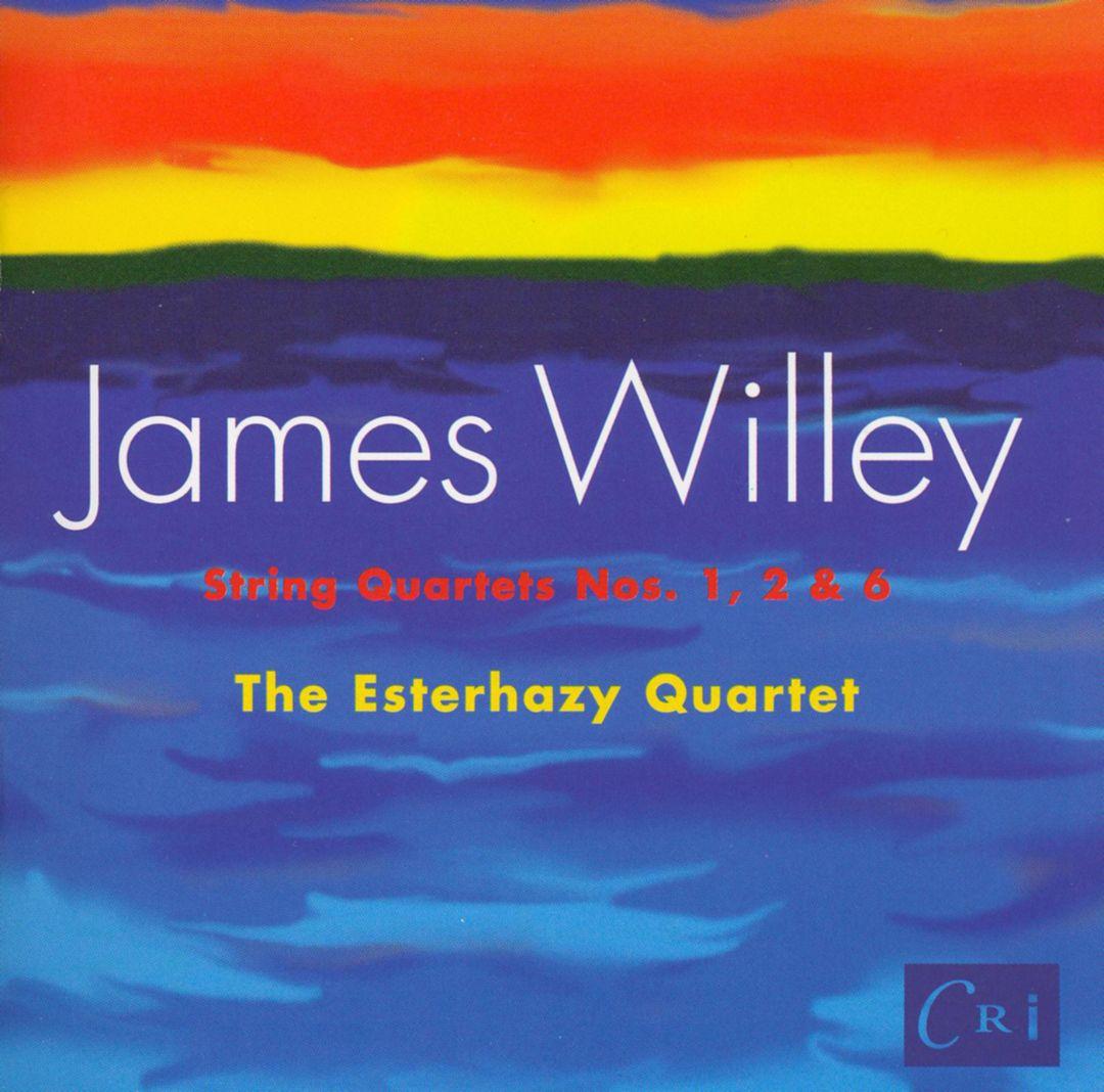 James Willey: Quartets 1, 2 & 6
