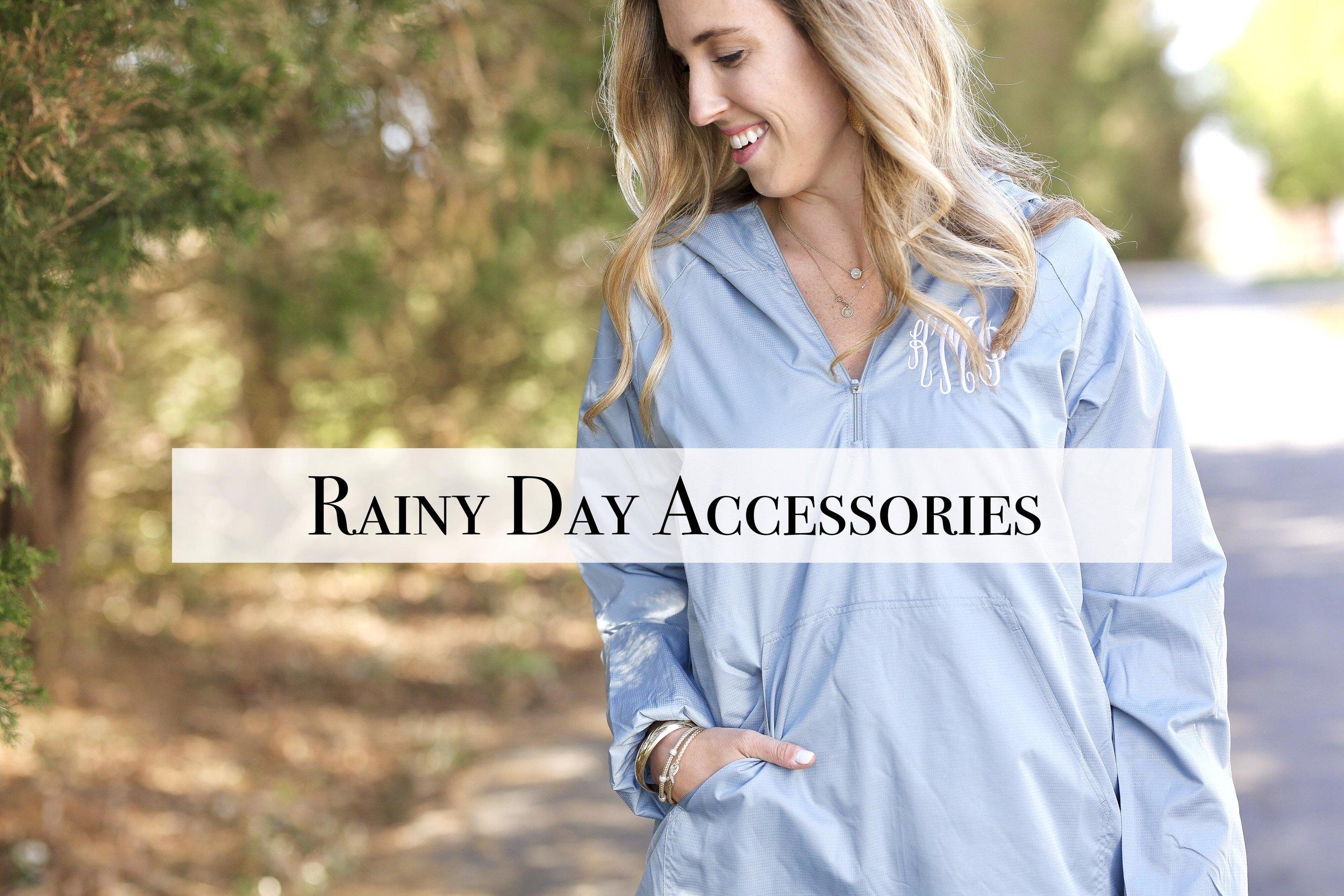 Rainy Day Accessories.jpg