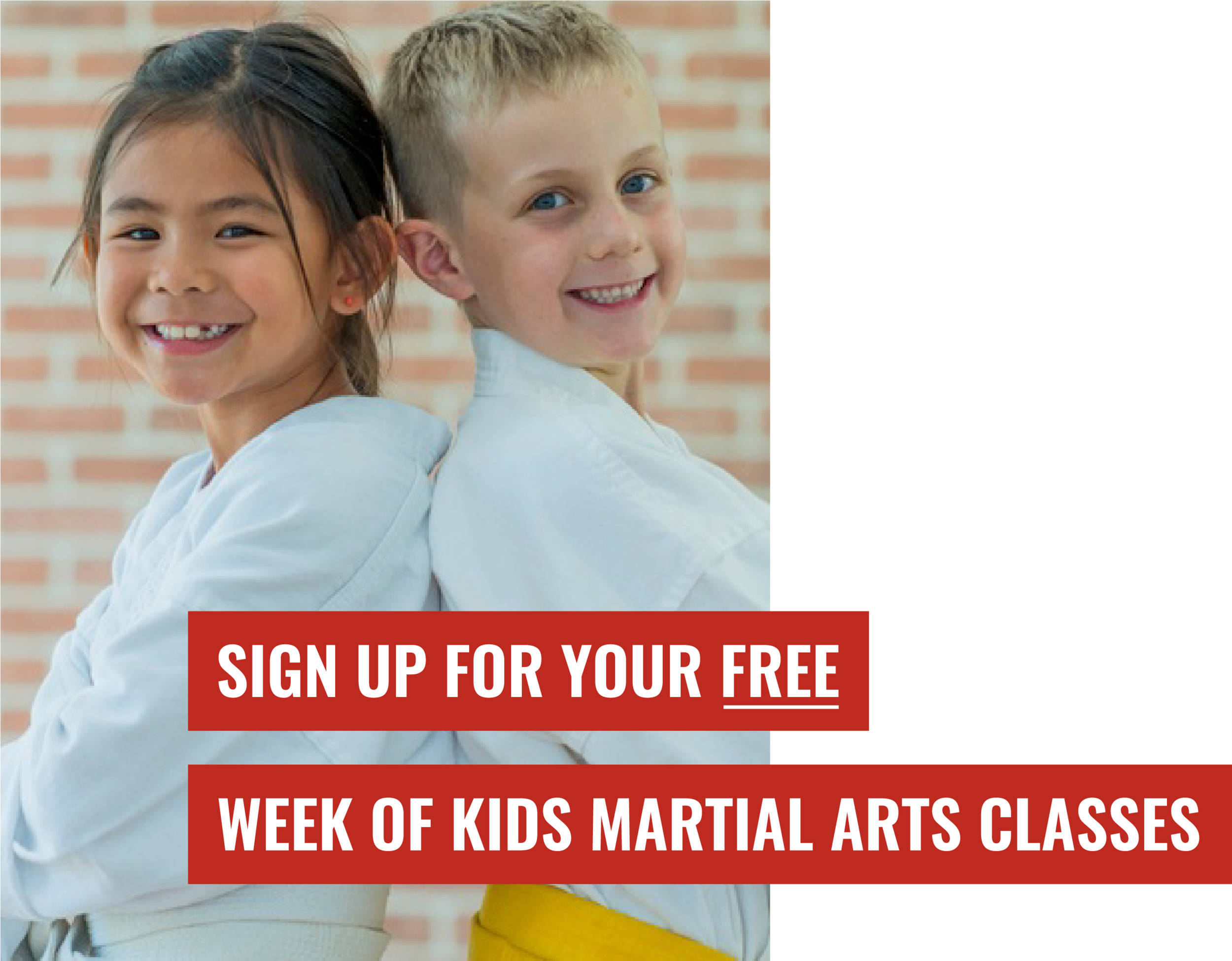Sign Up for Your Free Week of Kids Martial Arts Classes.png