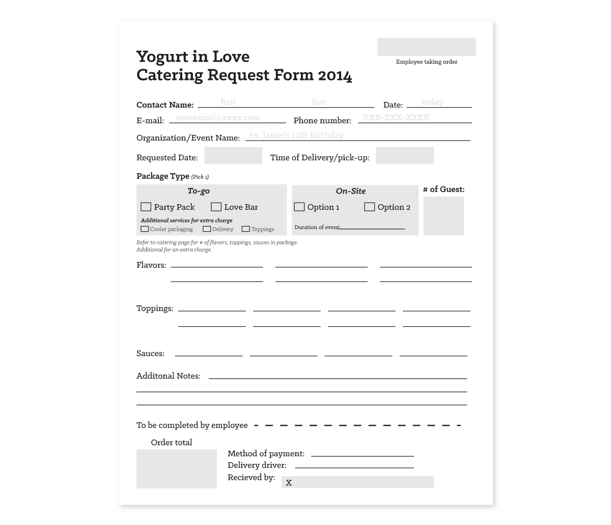 Good system design is about more than just pretty flyers. We also created corresponding forms for employees to fill out and keep the business running smoothly.