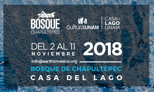 EarthX México en el Bosque de Chapultepec del 2 al 11 de noviembre