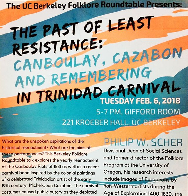 Tuesday Feb 6, 2018: talk on #Trinidad #Carnival by anthropologist Philip Scher, Dean of Social Sciences at University of Oregon, at the #UCBerkeley #FolkloreRoundtable. 5-7 pm, 221 Kroeber Hall, UC Berkeley. He will be discussing #arthistory #ethnomusicology #caribbeanhistory #unesco #reenactment #folkart and the politics of #culturalheritage in #Trinidad. Come.
