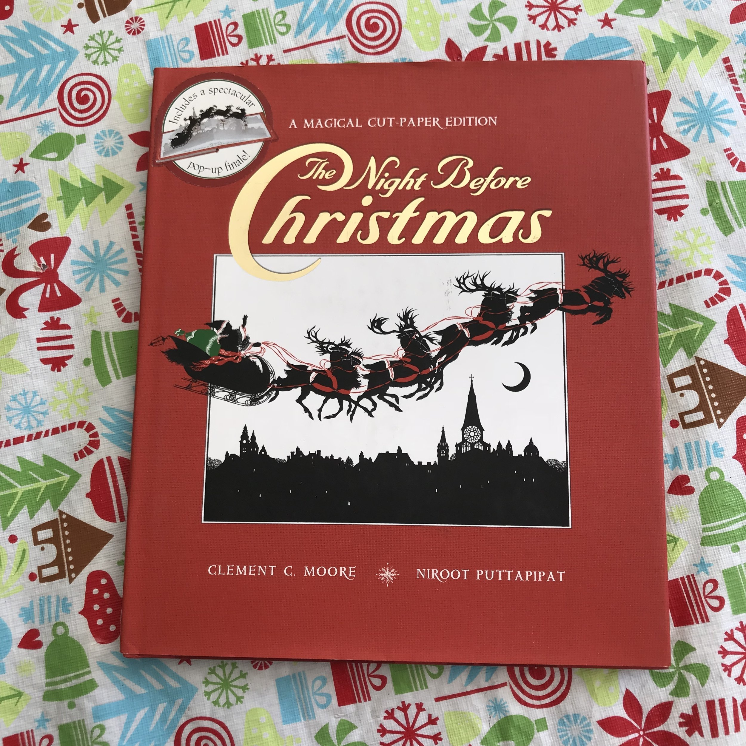 I know it's the same book, but… - …this one has amazing paper-cut and popup illustrations…and you can never have too much Night Before Christmas!