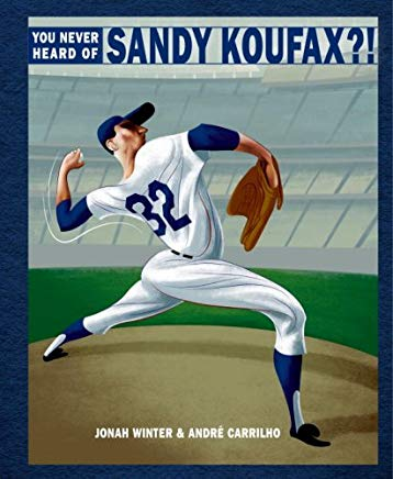 you never head of sandy koufax.jpg