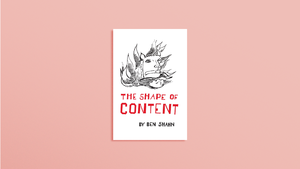 <b>The Shape of Content</b> by Ben Shahn
