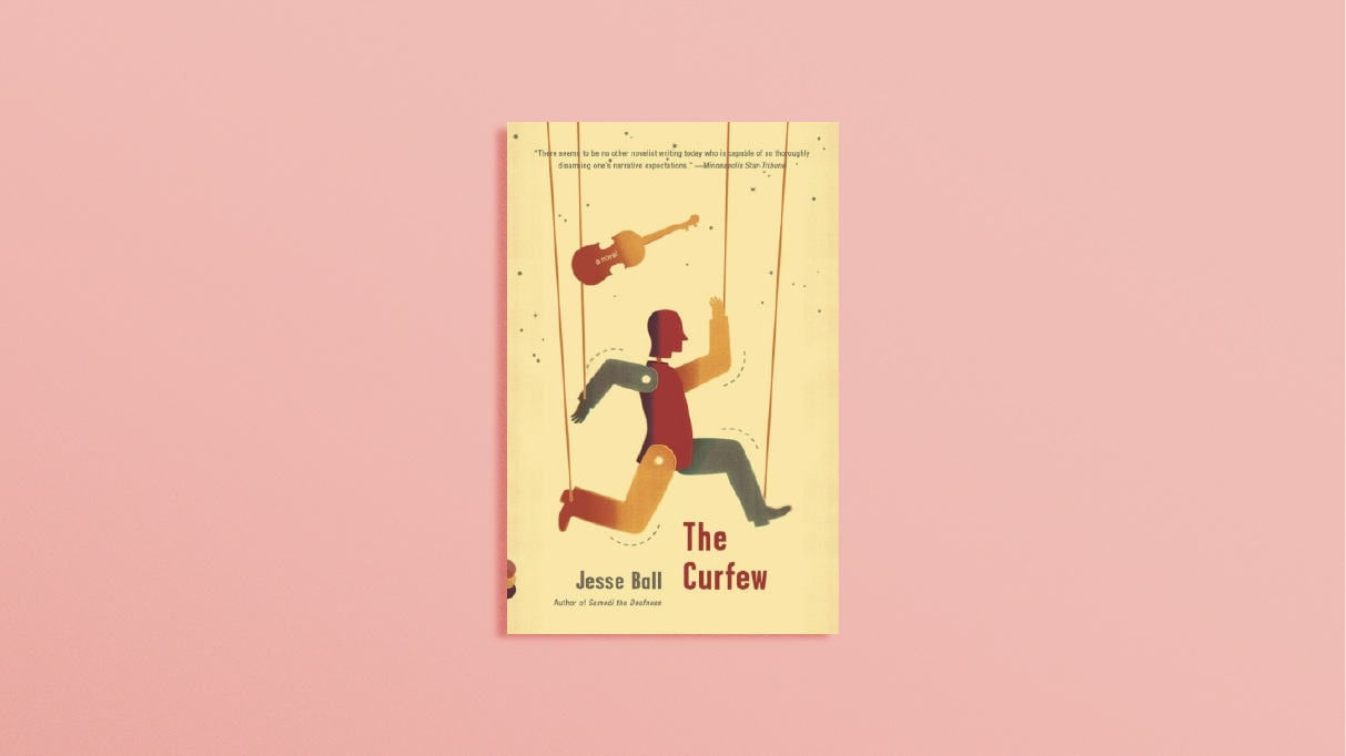 <b>The Curfew</b> by Jesse Ball