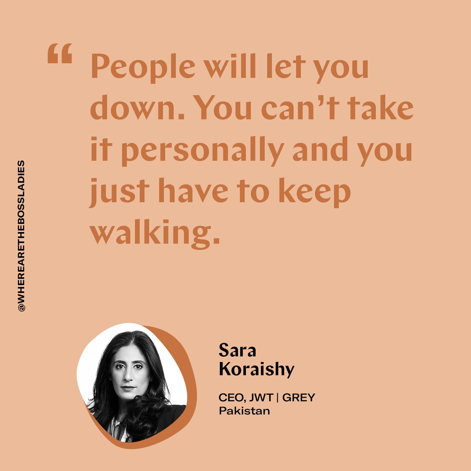 Sara Koraishy JWT GREY Pakistan where are the boss ladies ad life leadership 02.jpg