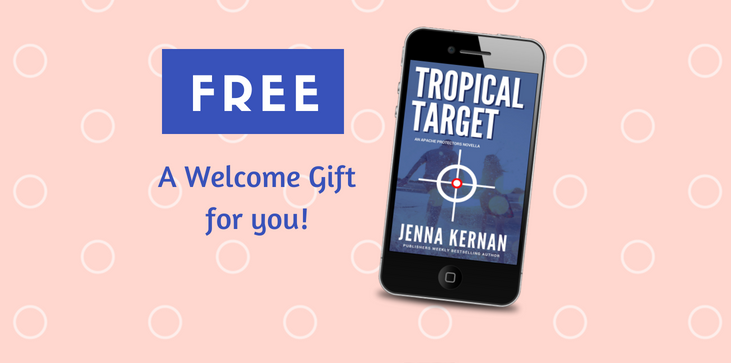 Tropical Target is a FREE eBook available only to Jenna Kernan's VIP Readers
