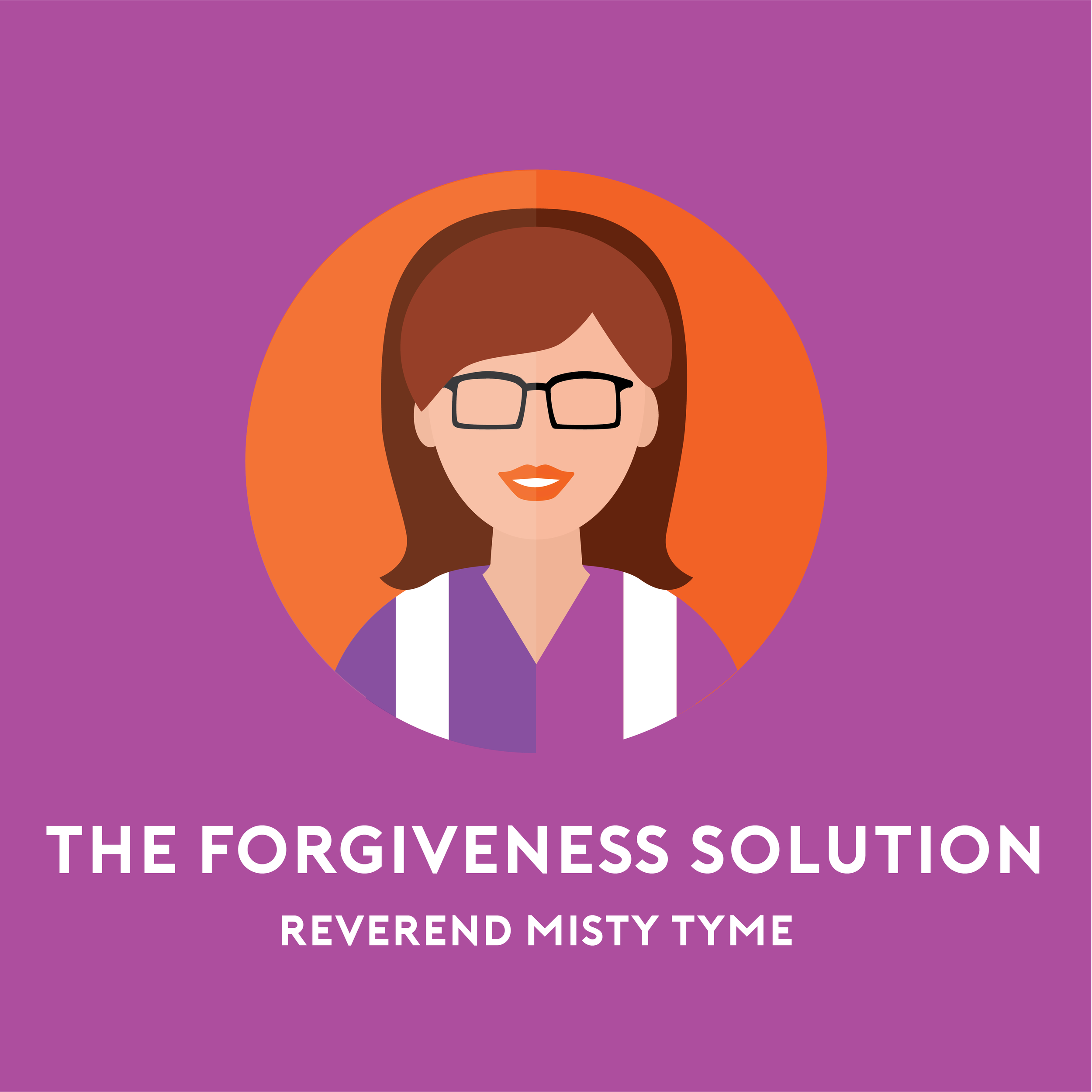 The Forgiveness Solution Podcast