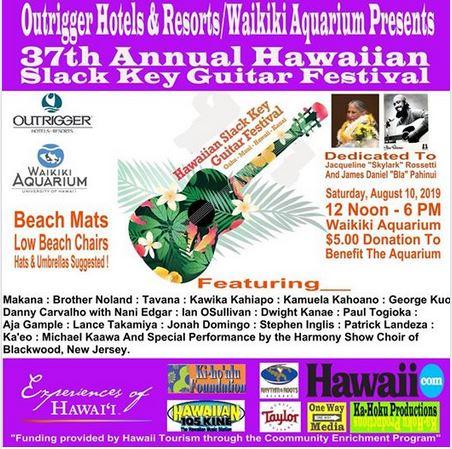 - Waikiki Slack Key Festival August 10, 2019