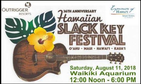 - Waikiki Slack Key FestivalAugust 11, 2019Wai