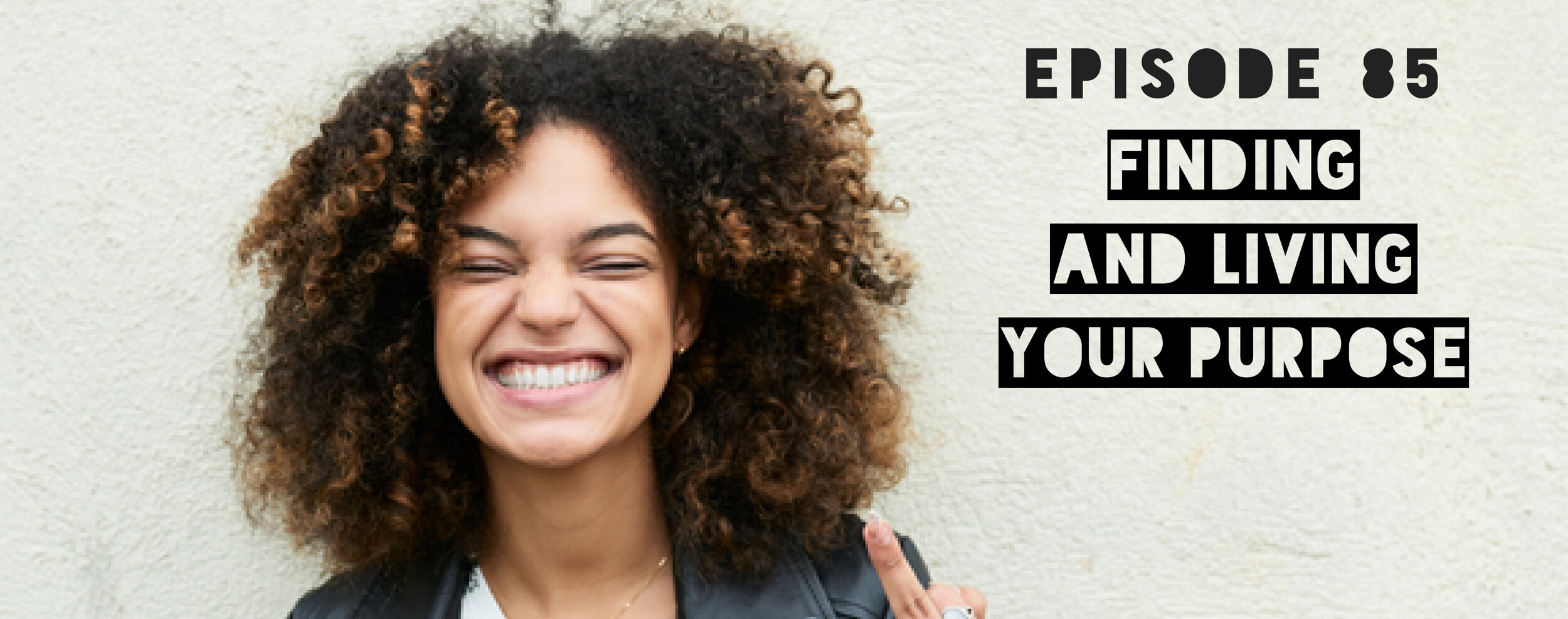 Finding and Living Your Purpose - Middle Finger To Perfection podcast - Eff Perfect
