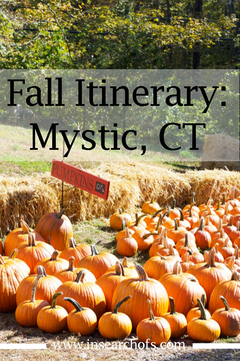 fall itinerary for mystic connecticut