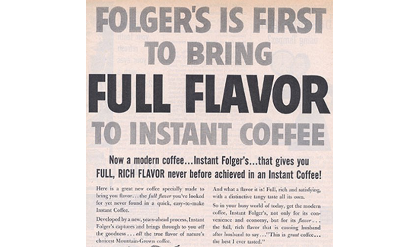 Images:    http://www.folgerscoffee.com/our-story/history
