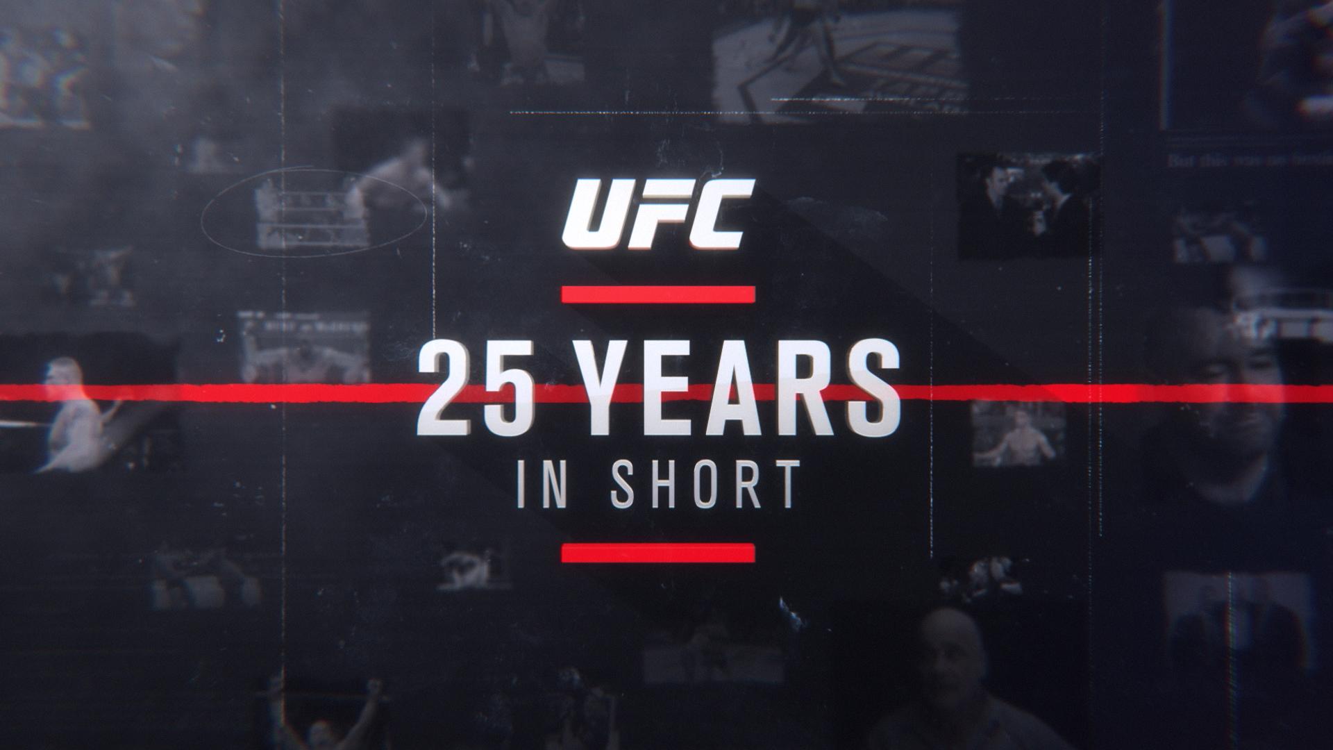 UFC | 25 Years In Short