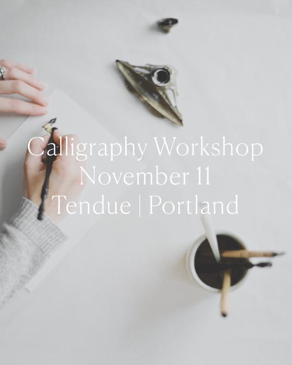 Calligraphy-Workshop-Nov-11-Tendue Jenny Sanders.co