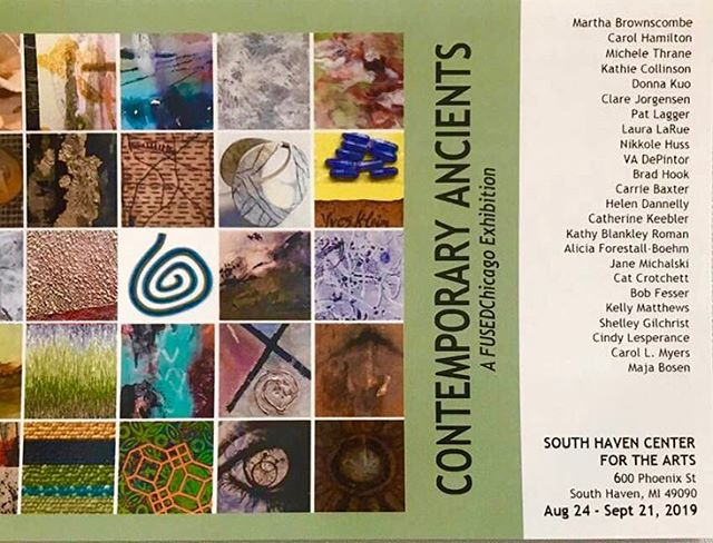 "So delighted to be included in ""Contemporary Ancients"" Exhibition at South Haven Center for the Arts in this FusedChicago show.  I'm humbled to be showing with these amazing artists."