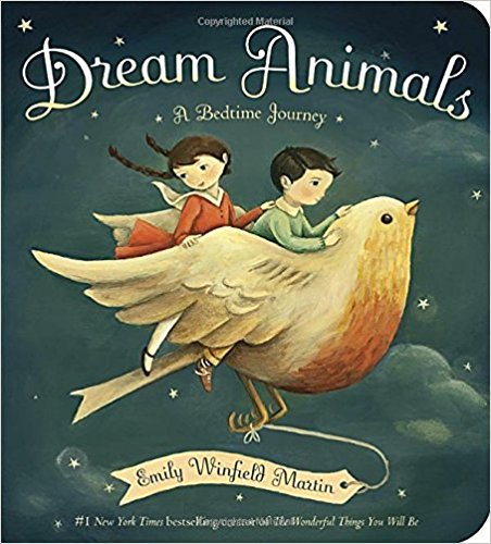 """Dream Animals - We borrowed this board book from friends, and it was difficult to hand it back; I never felt like we were actually """"done"""" with it!A board book that celebrates imagination, this book will send your kids off to bed eager for what their dreams might hold."""